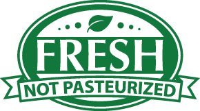 Made Fresh - Not Pasteurized