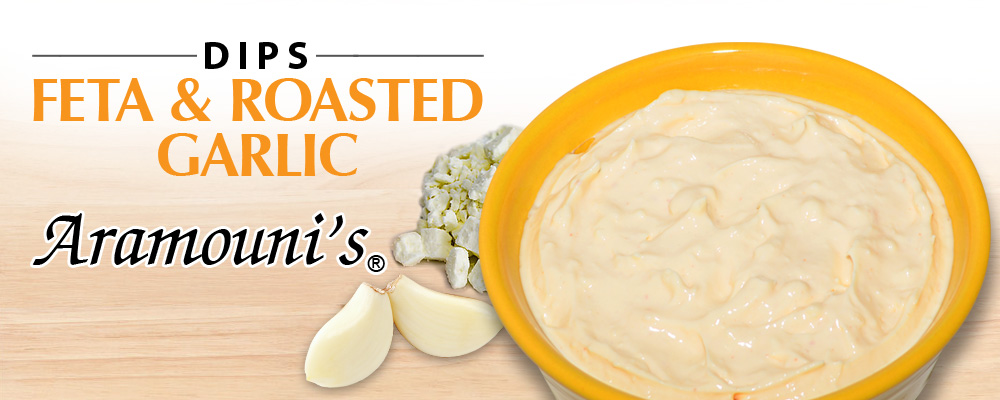 Feta & Roasted Garlic Dip - Aramouni's