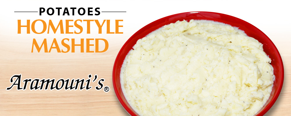 Homestyle Mashed Potatoes - Aramouni's